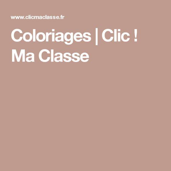 Coloriages | Clic ! Ma Classe