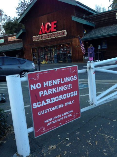 Whenever I see this sign I want to park at Ace and go next door to Henflings.