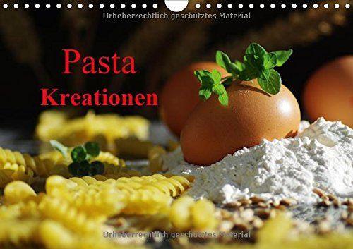 Pasta Kreationen (Wandkalender 2016 DIN A4 quer): Die italienische Küche ist sehr beliebt,  in diesem Kücheh Kalender finden Sie 14 sehr ansprechende ... rund um die Pasta (Monatskalender, 14 Seiten) von Tanja Riedel http://www.amazon.de/dp/3664293819/ref=cm_sw_r_pi_dp_pguzvb17AQ20Q