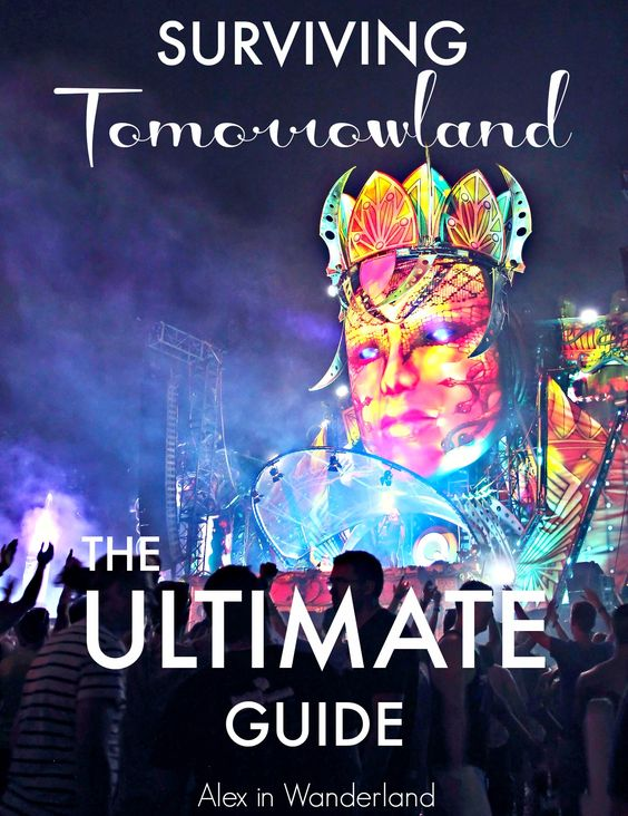Alex in Wanderland's Ultimate Guide to Surviving Tomorrowland, the world's largest EDM festival in Boom, Belgium