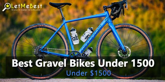 Gravel Bikes Are Much Trendy Now These Are Best For Riding On