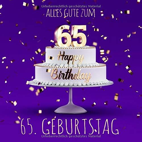 Alles Gute Zum 65 Geburtstag G Stebuch Zum Eintragen Lila