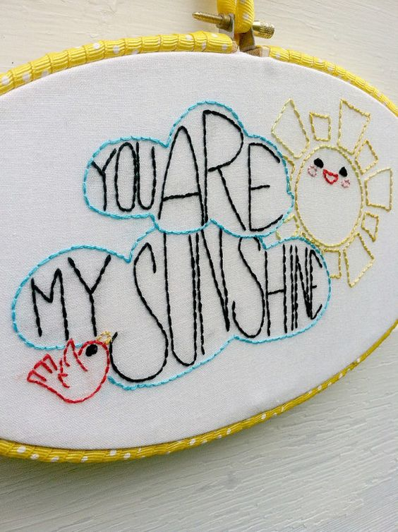You are my sunshine hand embroidered hoop wall art