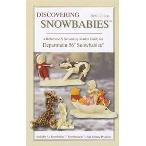 Discovering Snowbabies 2009: Includes All Department 56 Snowbabies and Snowbunnies