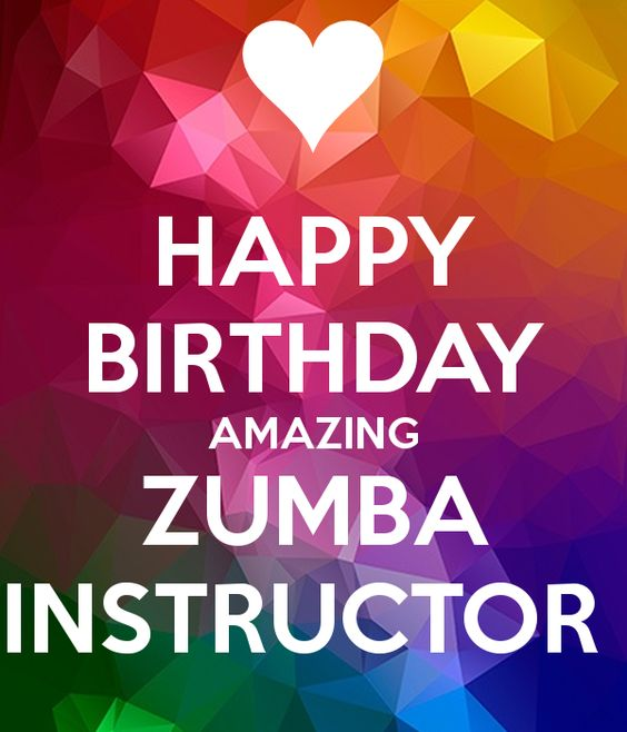 http://sd.keepcalm-o-matic.co.uk/i/happy-birthday-amazing-zumba-instructor.png