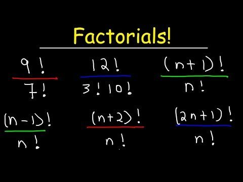 Factorials Explained Youtube Simplifying Algebraic Expressions Algebraic Expressions Precalculus