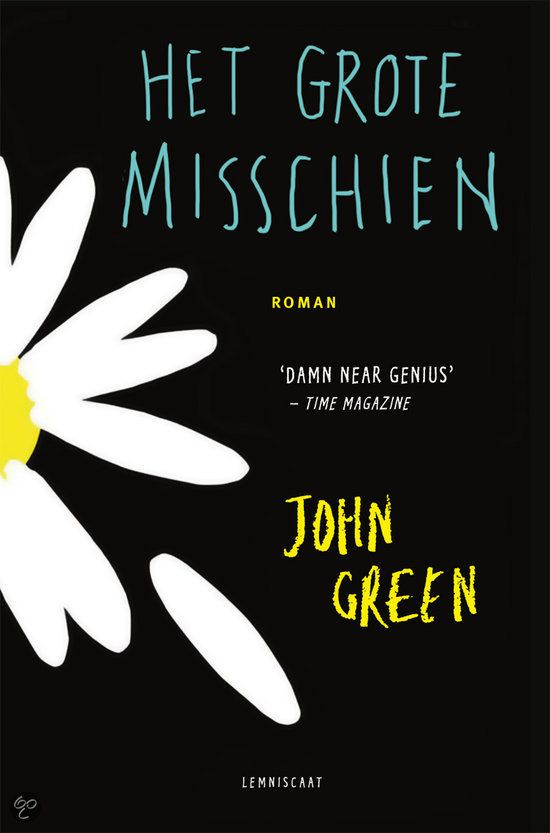 De cover van het Nederlandse boek. Het bloemetje dat erop staat verliest een deel van hem, net zoals Miles een deel van hem verloor bij de dood van Alaska.