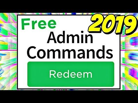 How To Get Roblox Admin Commands In 2019 Working In Any Game