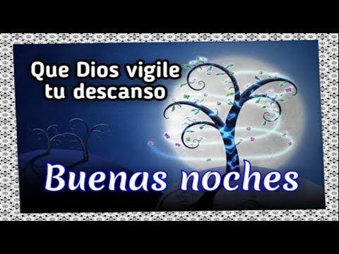Youtube Imagenes De Buenas Noches Bonitas Buenas Noches