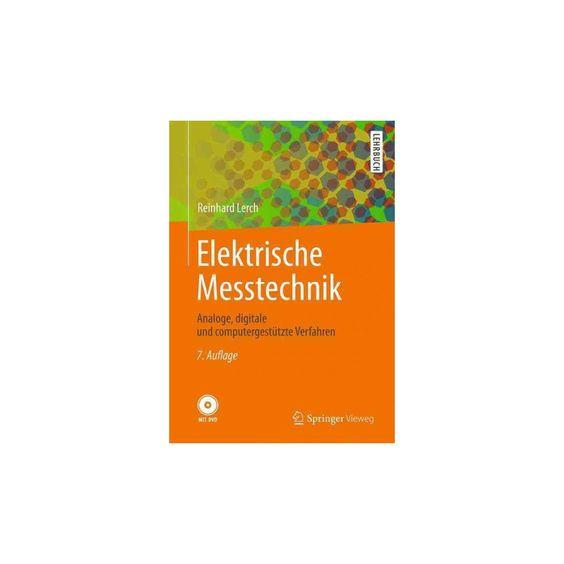Elektrische Messtechnik : Analoge, Digitale Und Computergestützte Verfahren (Paperback) (Reinhard