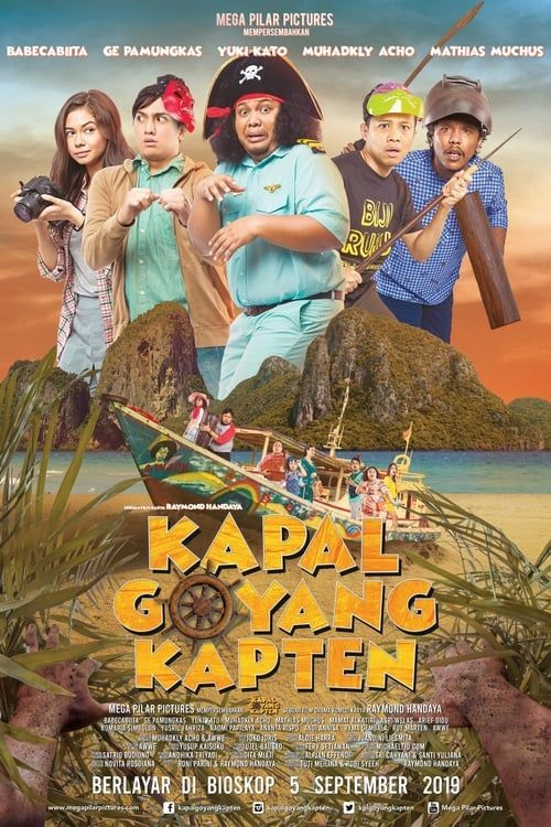 Watch Kapal Goyang Kapten 2019 Full Movie Stream Online Free Film Komedi Bioskop Lucu