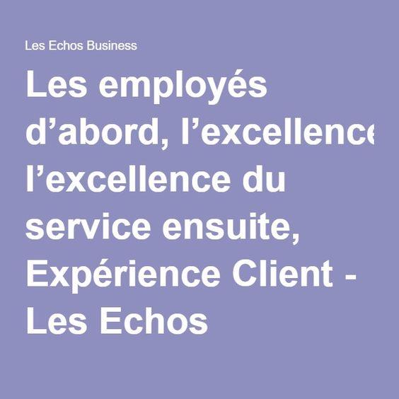 LEROY MERLIN Les employés d'abord, l'excellence du service ensuite, Expérience Client