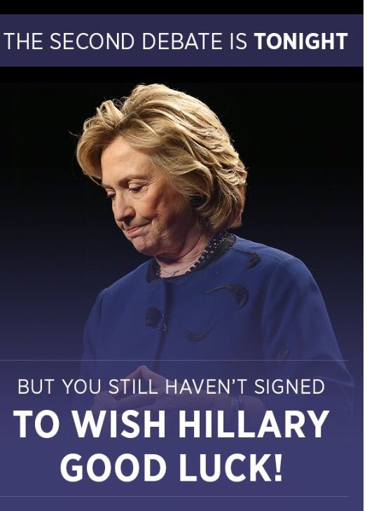 Good Luck #HillaryClinton #Democratic #Nominee #SecondDebate #Sunday October9th #2016 Check Your Local Listing