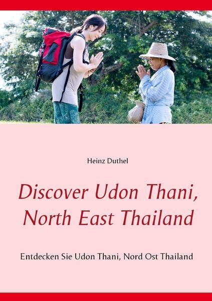 Discover Udon Thani, North East Thailand Entdecken Sie Udon Thani, Nord Ost Thailand http://dld.bz/eDkQF