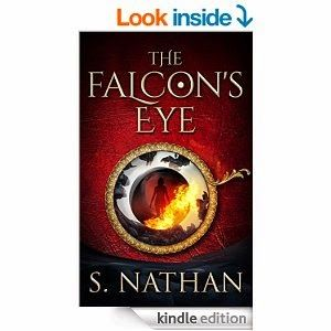Flurries of Words: INDIE NEW RELEASE: The Falcon's Eye by S. Nathan