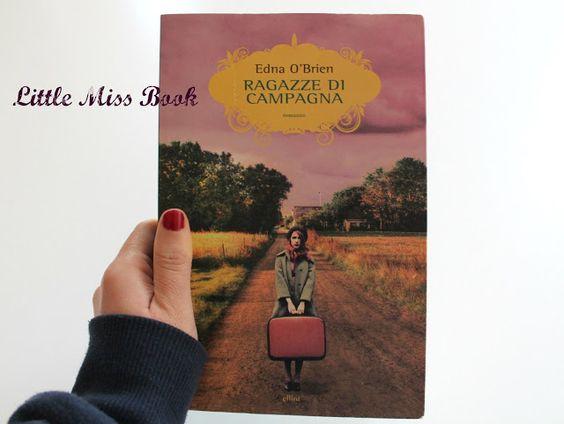 Ragazze di campagna di Edna O'Brien - Little Miss Book