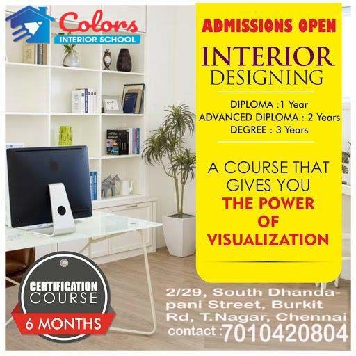 A Diploma Interior Designing Course In Chennai Will Get You A Complete Knowledge On Decorating The Inte Interior Design Courses School Interior Interior Design