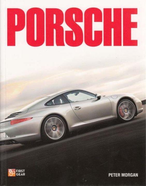 Automoto Bookshop - Porsche (First Gear), $24.99 (http://www.automotobookshop.com.au/porsche-first-gear/)