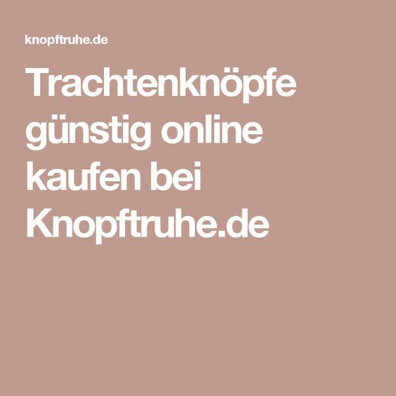 Trachtenknöpfe günstig online kaufen bei Knopftruhe.de