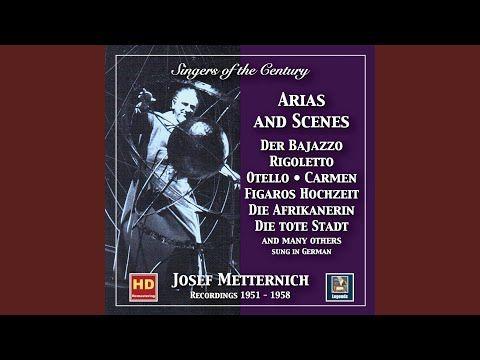 Singers Of The Century Josef Metternich Arias Scenes Recital Singer Singing Youtube