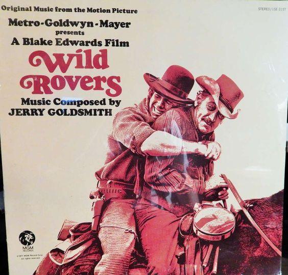 "WILD ROVERS 12"" VINYL LP MINT ORIGINAL SOUNDTRACK (1971 MUSIC JERRY GOLDSMITH) WESTERN COLLECTIBLE"
