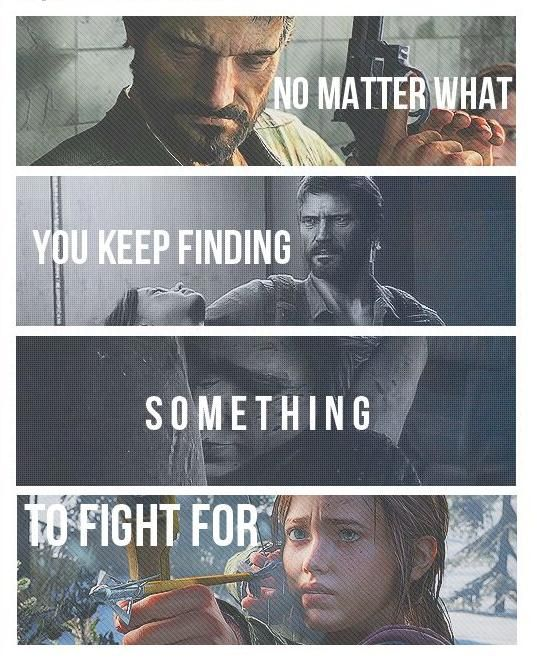 No matter what you keep finding something to fight for.