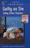 Guilty As Sin by Cathy Gillen Thacker - FictionDB