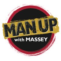 Man Up with Massey