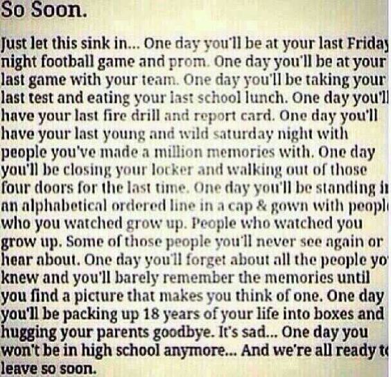 Without High School Quotes And Sayings: So Soon. High School Quote.