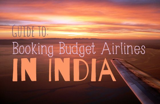 this guide to budget airlines in india for domestic flights has all the airlines listed with the pros and cons of each airline.