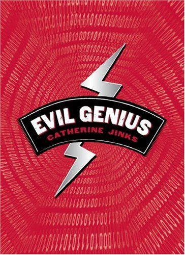 Evil Genius by Catherine Jinks
