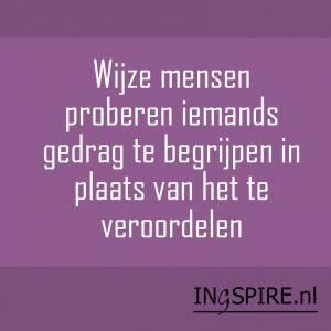 Spreuken & inspiratie om te delen | Ingspire - Ingspire.nl is de plek voor iedereen die toe is aan zingeving, verdieping en die bewust willen omgaan met zichzelf en hun naaste omgeving. Naast mooie spreuken, teksten & citaten die je kan delen vind je hier inspirerende artikelen en hulpbronnen op het gebied van persoonlijke groei, zingeving, spiritualiteit, geluk, gezondheid etc. Kortom alles voor een.. INSPIREREND LEVEN!: