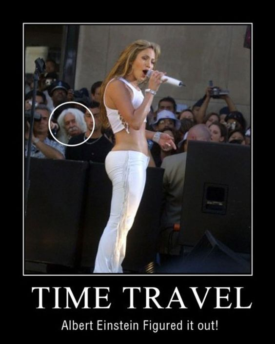 motivational poster time travel time travel amp time