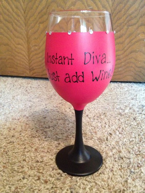 "Painted wine glasses by Angela. ""Instant Diva...Just add Wine!"" $13. If wanting a custom order e-mail me at: angelart82@yahoo.com."