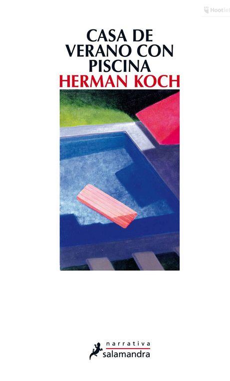 Herman Koch - Casa de verano con piscina (8/10)