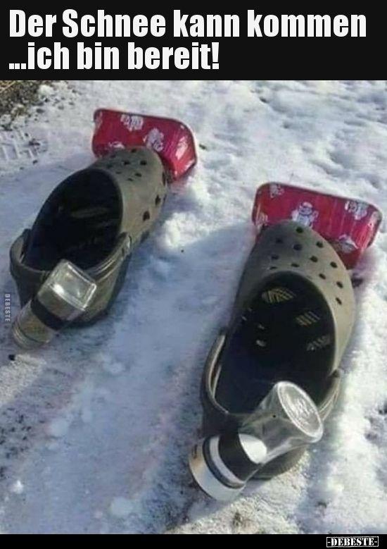 Der Schnee Kann Kommen Ich Bin Bereit Lustige Bilder Spruche Witze Echt Lustig Kaltes Wetter Lustig Lustig Lustige Bilder