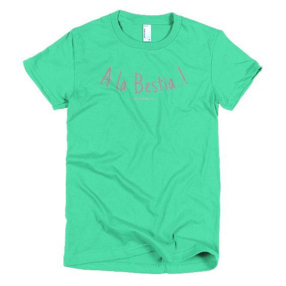 """A la Bestia"" Women's t-shirt"