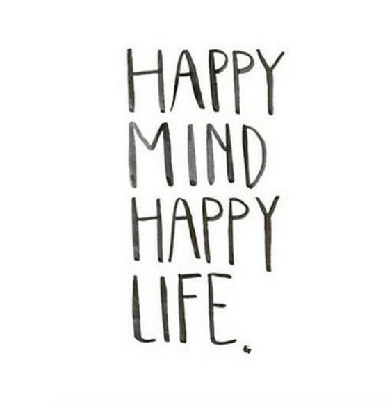 Happy mind happy life.: