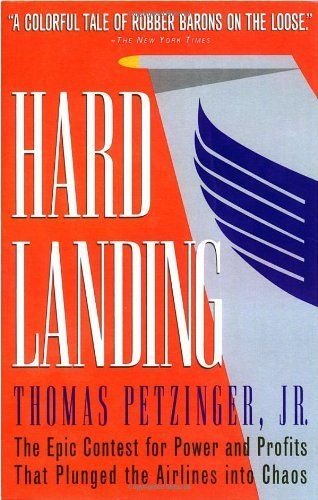 Hard Landing: The Epic Contest for Power and Profits That Plunged the Airlines into Chaos, http://www.amazon.com/dp/0812928350/ref=cm_sw_r_pi_awdm_Zn54tb19C6NPK