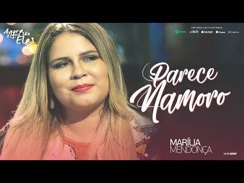 Parece Namoro Marilia Mendonca Wiki Musica Musica Marilia