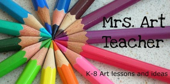 Mrs. Art Teacher: K-8 Art lessons and ideas