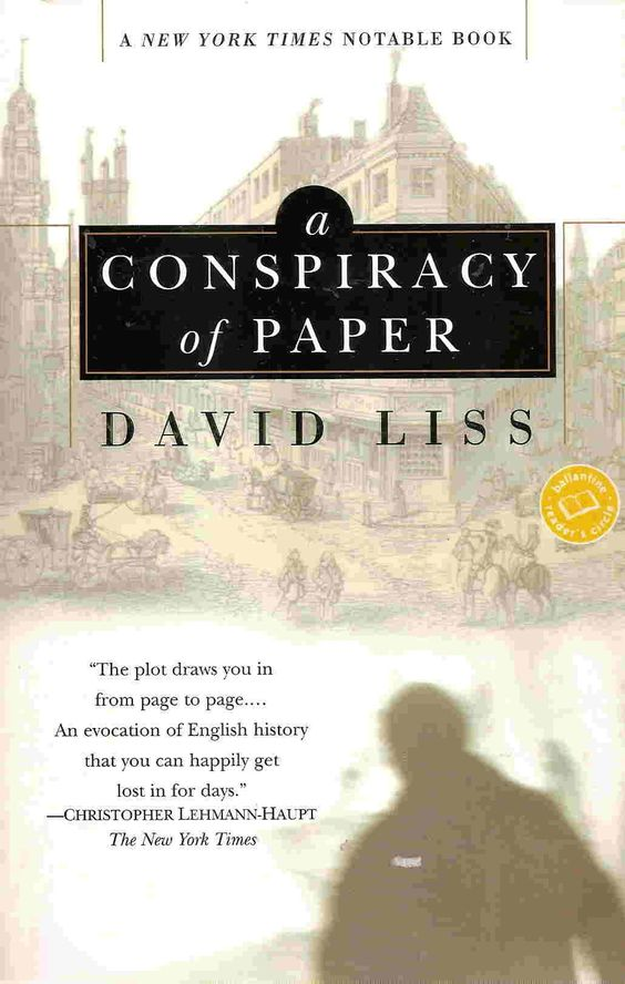 A Conspiracy of Paper: David Liss: