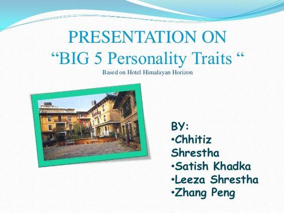 Personality traits by Chhitiz Shrestha via slideshare
