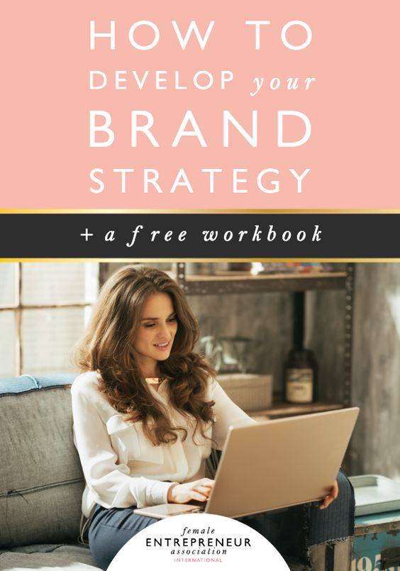 Here's How to Develop Your Brand Strategy