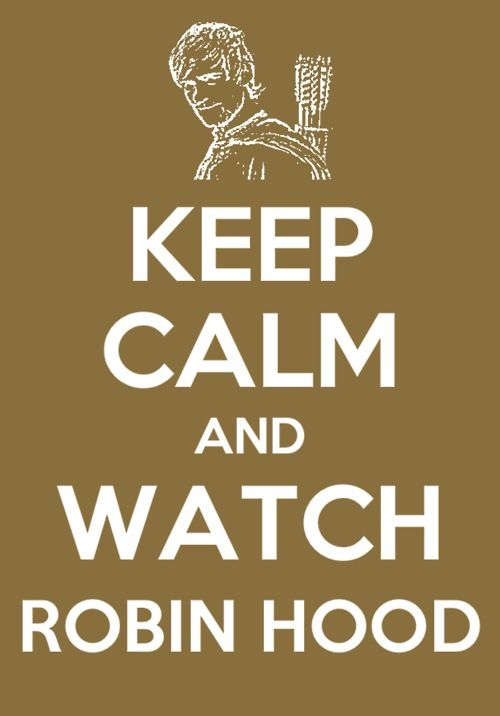 Bbc Robin Hood, Mantener La Calma, Calma Que S, Mantener La Calma Y, Versión Bbc, Calm Robin, It'S Robin, Watching Robin, Watch Guy