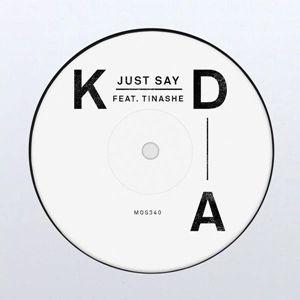 KDA – Just Say acapella
