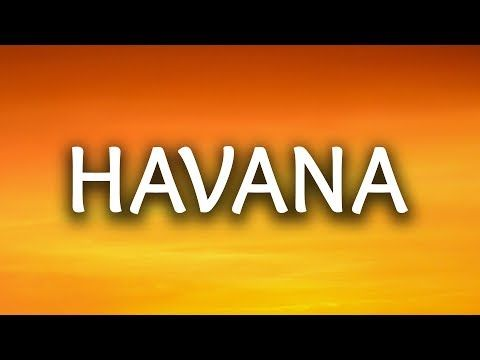 Camila Cabello Havana Lyrics Lyric Video Ft Young Thug Youtube Song Artists Trending Songs Imagine Dragons Lyrics
