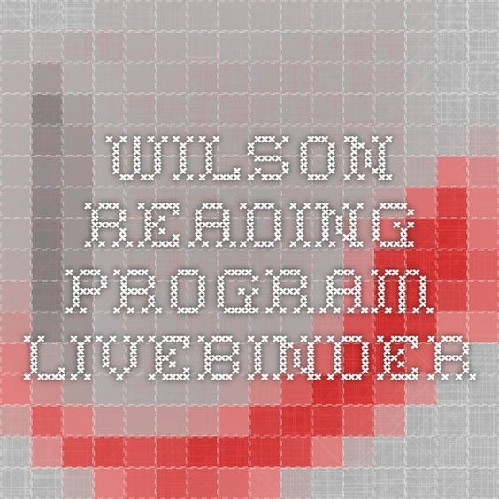 Wilson Reading Program - LiveBinder                                                                                                                                                      More