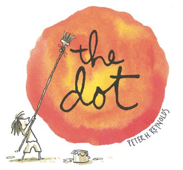 The Dot by Peter H. Reynolds ... great book for encouraging the discouraged students with their art..  <3 this book!