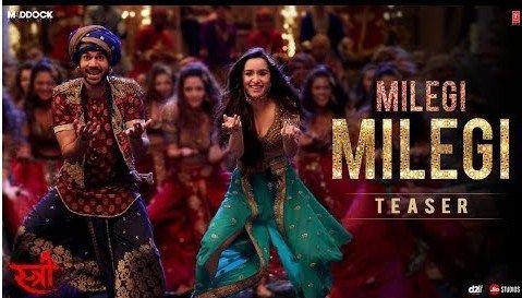 Milegi Milegi Stree Full Mp3 Songspk Download Songs Teaser Shraddha Kapoor
